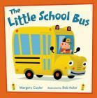 The Little School Bus (Little Vehicles #2) Cover Image