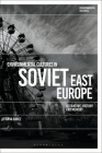 Environmental Cultures in Soviet East Europe: Literature, History and Memory Cover Image