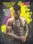 Workout Full Color Book for Men and Women - Best Physical Exercises for Overall Health and Fitness: How To Build Muscle At Home - The Best Full Body H Cover Image