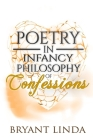 Poetry In Infancy: Philosophy Of Confessions Cover Image