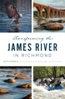Transforming the James River in Richmond Cover Image