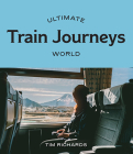 Ultimate Train Journeys: World Cover Image