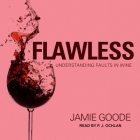 Flawless: Understanding Faults in Wine Cover Image