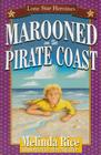 Marooned on the Pirate Coast (Lone Star Heroines) Cover Image