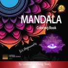 Mandala Coloring Book for Beginners: Mandala Coloring Book for Adults and Kids Big Mandalas to Color for Relaxation Cover Image