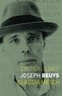 Joseph Beuys (Critical Lives) Cover Image