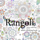 Rangoli: Stress-Relieving Art Therapy Colouring Book Cover Image