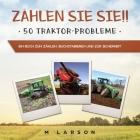 Zählen Sie sie!! 50 Traktor-Probleme: Ein Buch zum Zählen, Buchstabieren und zur Sicherheit Cover Image