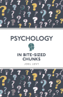 Psychology in Bite Sized Chunks Cover Image