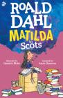 Matilda (In Scots) Cover Image