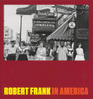 Robert Frank: In America Cover Image