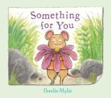 Something for You: A Picture Book Cover Image