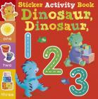 Dinosaur Dinosaur 123: Sticker Activity Book Cover Image