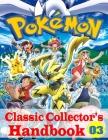 Pokemon Classic Collector's Handbook Vol. 3: New Edition Cover Image