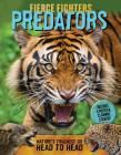 Fierce Fighters Predators: Nature's Toughest Go Head to Head--Includes a Poster & 20 Animal Stickers! Cover Image