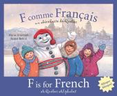 F Is for French: A Quebec Alphabet (Discover Canada Province by Province) Cover Image