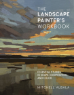 The Landscape Painter's Workbook: Essential Studies in Shape, Composition, and Color (For Artists) Cover Image