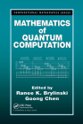 Mathematics of Quantum Computation (Computational Mathematics #3) Cover Image
