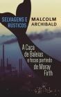 Selvagens e Rústicos - A caça de baleias e focas partindo de Moray Firth Cover Image