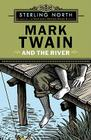 Mark Twain and the River Cover Image