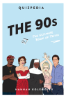 The 90s Quizpedia: The Ultimate Book of Trivia Cover Image