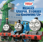 Really Useful Stories for Growing Up (Thomas & Friends) Cover Image