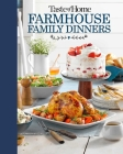 Taste of Home Farmhouse Family Dinners Cover Image