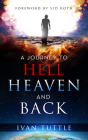 A Journey to Hell, Heaven, and Back Cover Image