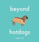 Beyond Hotdogs Cover Image