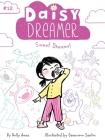 Sweet Dreams! (Daisy Dreamer #12) Cover Image