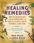 Healing Remedies: More Than 1,000 Natural Ways to Relieve the Symptoms of Common Ailments, from Arthritis and Allergies to Diabetes, Ost Cover Image
