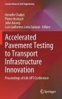 Accelerated Pavement Testing to Transport Infrastructure Innovation: Proceedings of 6th Apt Conference (Lecture Notes in Civil Engineering #96) Cover Image