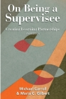 On Being a Supervisee: Creating Learning Partnerships Cover Image