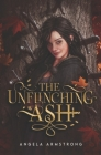 The Unflinching Ash Cover Image