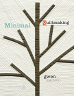 Minimal Quiltmaking Cover Image