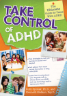 Take Control of ADHD: The Ultimate Guide for Teens with ADHD Cover Image