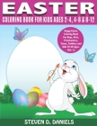 Easter Coloring Book For Kids Ages 2-4, 4-8 & 8-12: Happy Easter Coloring Book For Boys, Girls, Preschoolers, Teens, Toddlers and Kids Of All Ages. (V Cover Image