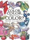 Color, Color, Where Are You, Color? Cover Image