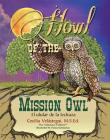Howl of the Mission Owl: El Ulular de la Lechuza Cover Image