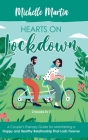 Hearts on Lockdown: A Couple's Therapy Guide for Maintaining a Happy and Healthy Relationship That Lasts Forever: 2 Books in 1 Cover Image