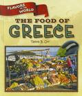 The Food of Greece (Flavors of the World) Cover Image