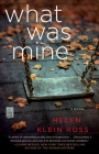 What Was Mine: A Book Club Recommendation! Cover Image