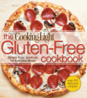 Cooking Light The Gluten-Free Cookbook: Simple Food Solutions for Everyday Meals Cover Image