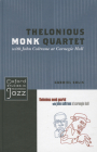 Thelonious Monk Quartet with John Coltrane at Carnegie Hall (Oxford Studies in Recorded Jazz) Cover Image