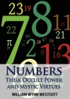 Numbers: Their Occult Power and Mystic Virtues Cover Image