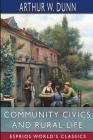 Community Civics and Rural Life (Esprios Classics) Cover Image