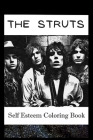 Self Esteem Coloring Book: The Struts Inspired Illustrations Cover Image