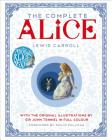 The Complete Alice: With the Original Illustrations by Sir John Tenniel in Full Colour Cover Image