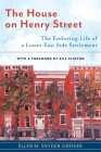 The House on Henry Street: The Enduring Life of a Lower East Side Settlement (Washington Mews Books #7) Cover Image
