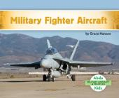 Military Fighter Aircraft (Military Aircraft & Vehicles) Cover Image